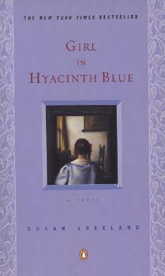 Girl in Hyacinth Blue By Vreeland, Susan